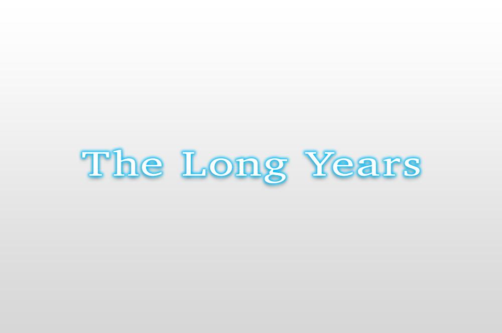 11.TheLongYears