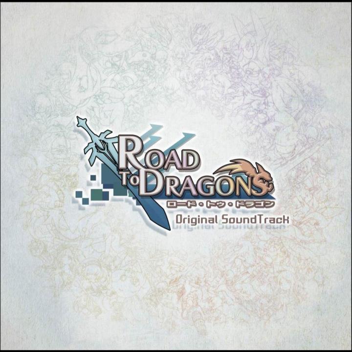 ロード・トゥ・ドラゴン ロードラ オリジナルサウンドトラック_0
