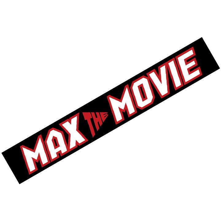 MAX THE MOVIE マフラータオル